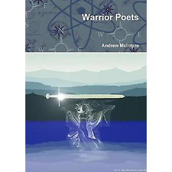 Warrior Poets by McIntyre & Andrew