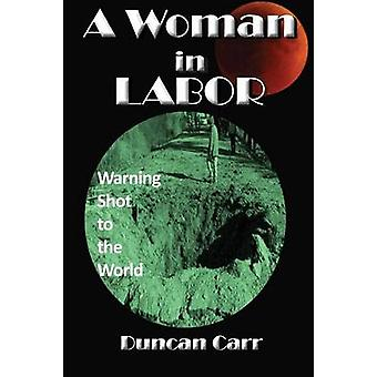 A Woman in Labor by Carr & Duncan