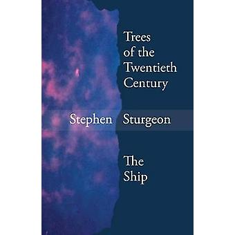 Trees of the Twentieth Century  The Ship by Sturgeon & Stephen