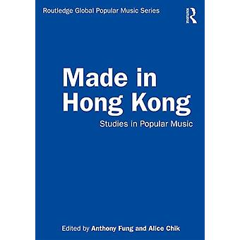 Made in Hong Kong by Anthony Fung