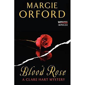 Blood Rose by Margie Orford - 9780062339089 Book