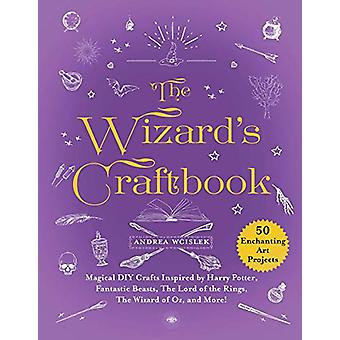 The Wizard's Craftbook - Magical DIY Crafts Inspired by Harry Potter -