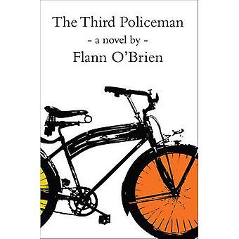 The Third Policeman by Flann O'Brien - Denis Donoghue - 9781564782144