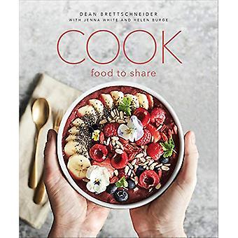Cook - Food to Share by Dean Brettschneider - 9789814841610 Book