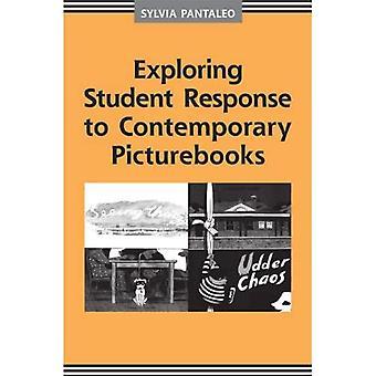 Exploring Student Response to Contemporary Picturebooks