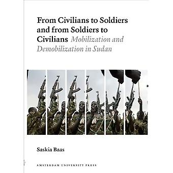 From Civilians to Soldiers and from Soldiers to Civilians