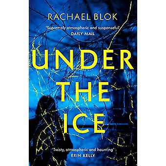 Under the Ice by Rachael Blok - 9781788548014 Book