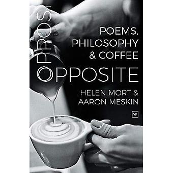 Opposite - Poems - Philosophy and Coffee by Helen Mort - 9781912436217