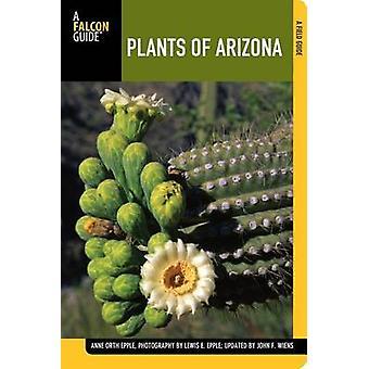 צמחי אריזונה (המהדורה המתוקנת השנייה) מאת אן Orth Epple-ג'ון אי