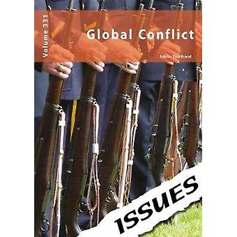 Global Conflict by Edited by Tina Brand