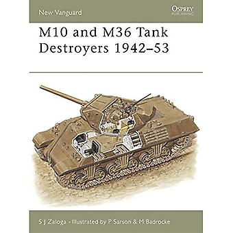 The M10 and M36 Tank Destroyers 1942-52 (New Vanguard)