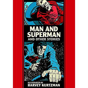 Man And Superman And Other Stories by Harvey Kurtzman - 9781683962755