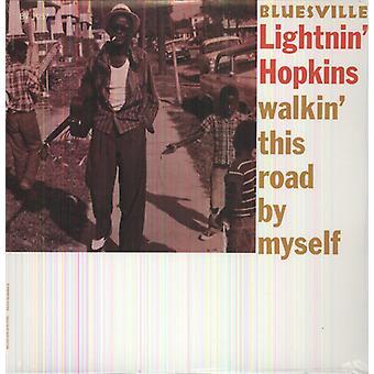 Lightnin' Hopkins - Walkin' This Road by Myself [Vinyl] USA import