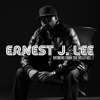 Ernest J. Lee - Anthems From the Vault Vol.1 [CD] USA import