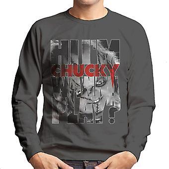 Chucky Hi im Chucky ärr och stygn män ' s Sweatshirt