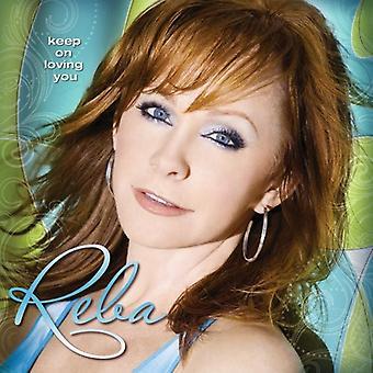 Reba McEntire - Keep on Loving You [CD] USA import