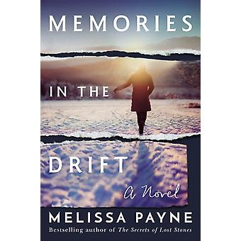 Memories in the Drift by Payne & Melissa