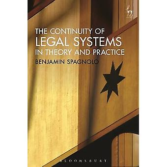 The Continuity of Legal Systems in Theory and Practice by Benjamin Sp