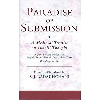 The Paradise of Submission (Ismaili Texts and Translations)