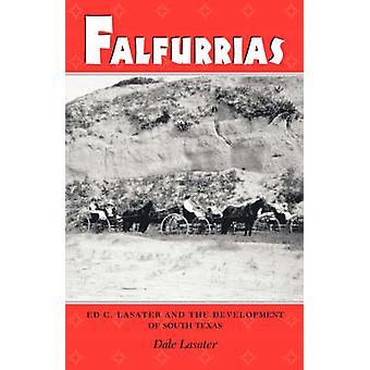 Falfurrias by Lasater D - 9780890968307 Book