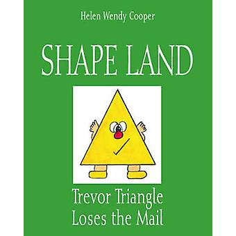 Shape Land - Trevor Triangle Loses the Mail by Helen Wendy Cooper - 97