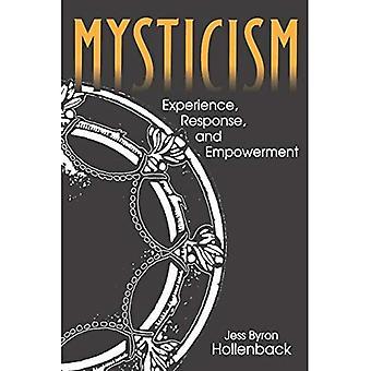 Mysticism: Erfarenhet, svar och empowerment (Hermeneutics)