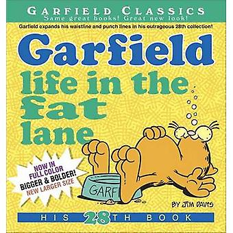 Garfield Life in the Fat Lane par Jim Davis