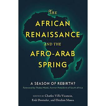 Den afrikanska renässansen och Afro-arabiska våren - en säsong av återfödelse