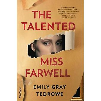 The Talented Miss Farwell A Novel