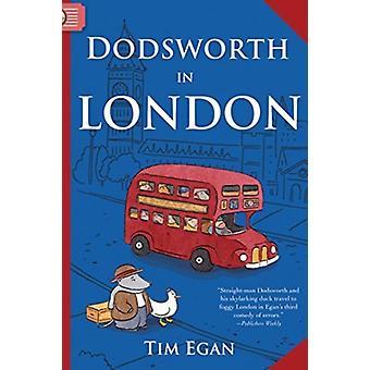 Dodsworth in London-tekijä Egan Tim Egan