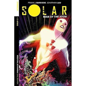 Solar Man of the Atom Volume 2 Intergalactic