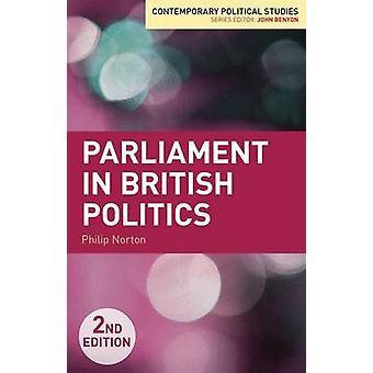 Parlement in de Britse politiek door Norton & Philip