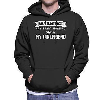 警告は、私のガールフレンド男性のフード付きスウェットシャツについて話し始めるかもしれない