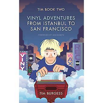 Tim - aventures de vinyle d'Istanbul à San Francisco - livre deux (Main)