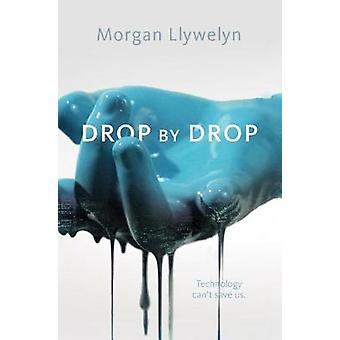 Drop by Drop by Drop by Drop - 9780765388667 Book