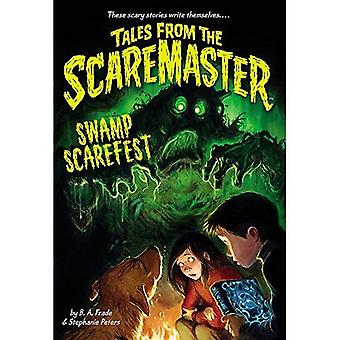 Swamp Scarefest! (Tales From The Scaremaster)