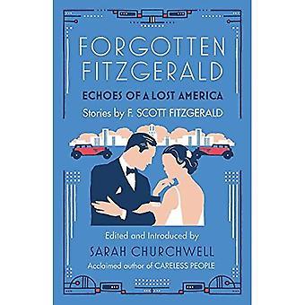 Glömda Fitzgerald: Ekon av en förlorad Amerika
