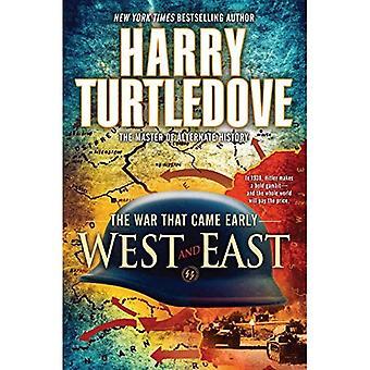 Westen en het Oosten: de oorlog die kwam begin (oorlog die kwam vroeg