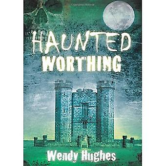 Haunted Worthing