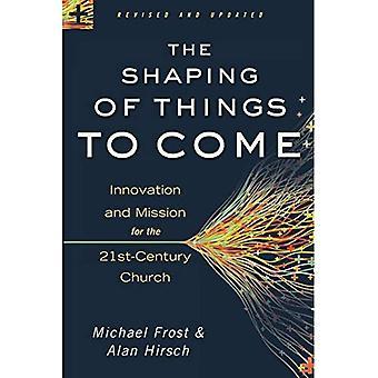 The Shaping of Things to Come: innovatie en missie voor de 21e-eeuwse kerk