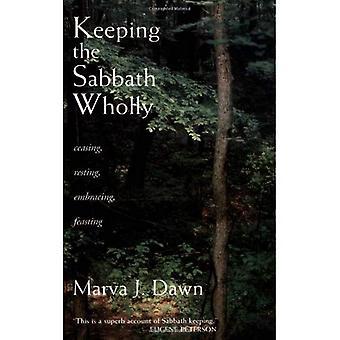 Houden van de Sabbat geheel: ophouden, rusten, omarmen, feesten