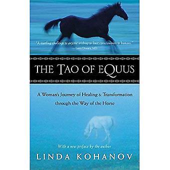 Tao av Equus: en kvinnas resa helande och Transformation genom sättet av hästen