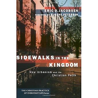 Marciapiedi nel Regno: New Urbanism e fede cristiana