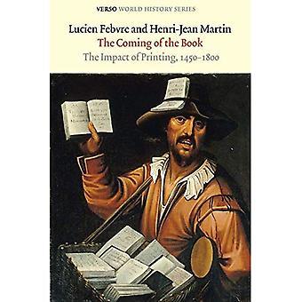 La venue du livre: l'Impact de l'imprimerie 1450-1800