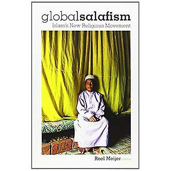 Globala Salafism: Islams ny religiös rörelse
