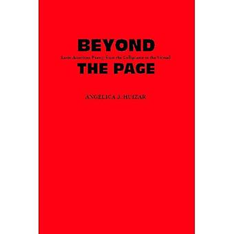 Beyond the Page: Latin American Poetry from the Calligramme to the Virtual