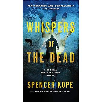Whispers of the Dead: A Special Tracking Unit Novel� (Special Tracking Unit)