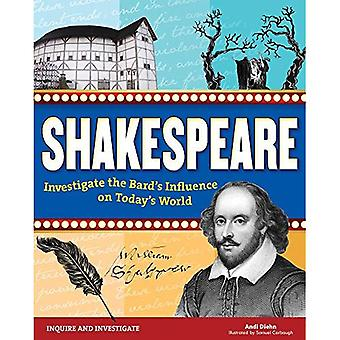Shakespeare: Investigate the� Bard's Influence on Today's World (Inquire and Investigate)