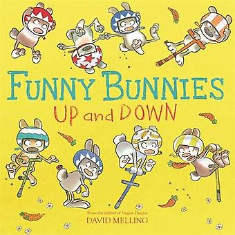Funny Bunnies - Up and Down by David Melling - 9781444931921 Book