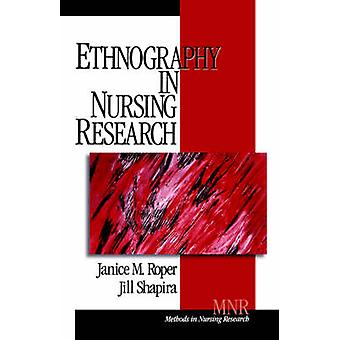 Etnografi i omvårdnad forskning av Roper & Janice M.